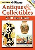 Warman's Antiques & Collectibles 2010 Price Guide Warman's Antiques & Collectibles 2010 Price Guide (Warman's Antiques & Collectibles Price Guide)