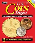 2010 U S Coin Digest The Complete Guide to Current Market Values 8th Edition