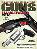 Guns Illustrated: The Latest Guns, Specs & Prices (Guns Illustrated: The Journal of Gun Buffs)
