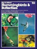 How To Attract Hummingbirds & Butterflie