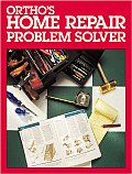 Ortho's Home Repair Problem Solver