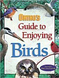 Ortho's Guide to Enjoying Birds