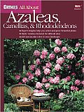 Ortho's All about Azaleas, Camellias, &amp; Rhododendrons