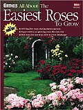 The Easiest Roses to Grow (Ortho's All about)