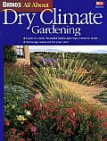 All About Dry Climate Gardening