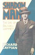 Shadow Man: The Life of Dashiell Hammett