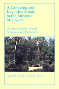 Canoeing & Kayaking Guide To The Streams Of Fl