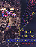 Trout Fishing Sourcebook