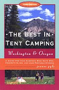 Best In Tent Camping Washington Oreg 3rd Edition