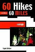 60 Hikes Within 60 Miles Raleigh