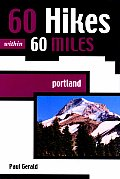 60 Hikes Within 60 Miles: Portland (60 Hikes Within 60 Miles) Cover