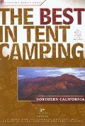 Best In Tent Camping Northern Calif 3rd Edition