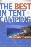 Best In Tent Camping Southern Calif 3rd Edition