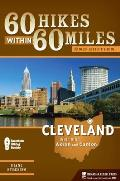 60 Hikes Within 60 Miles: Cleveland: Including Akron and Canton (60 Hikes Within 60 Miles Cleveland: Including Akron & Canton)