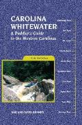 Carolina Whitewater a Paddlers Guide 9TH Edition