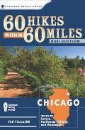 60 Hikes Within 60 Miles Chicago Including Aurora Northwest Indiana & Waukegan