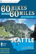 60 Hikes Within 60 Miles Seattle Including Bellevue Everett & Tacoma