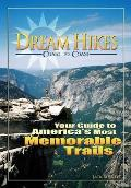 Dream Hikes Coast to Coast Americas Most Unforgettable Trails from Hawaii to Maine