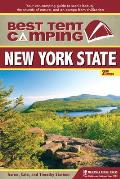 Best Tent Camping: New York State: Your Car-Camping Guide to Scenic Beauty, the Sounds of Nature, and an Escape from Civilization (Best Tent Camping)