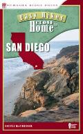 Easy Hikes Close to Home: San Diego: Including North, South, and East Counties