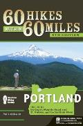 60 Hikes within 60 Miles: Portland: Including the Coast, Mounts Hood and St. Helens, and the Santiam River (4th Edition) Cover