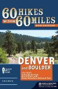 60 Hikes Within 60 Miles Denver & Boulder