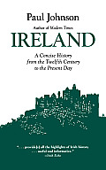 Ireland A History from the Twelfth Century to the Present Day