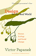 Design for the Real World: Human Ecology and Social Change Cover