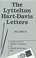 Lyttelton Hart Davis Letters Volume 4