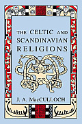 The Celtic and Scandinavian Religions