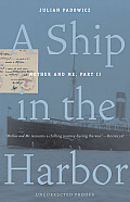 A Ship in the Harbor: Mother and Me, Book II