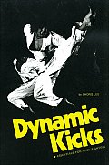 Dynamic Kicks Essentials for Free Fighting