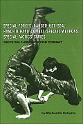 Knife Self Defense for Combat (Special Forces/Ranger-Udt/Seal Hand-To-Hand Combat/Special W)