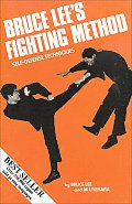 Bruce Lee's Fighting Method #402: Bruce Lee's Fighting Method: Self-Defense Techniques Cover