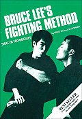 Bruce Lee's Fighting Method #3: Bruce Lee's Fighting Method: Skill in Techniques