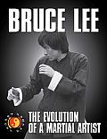 Bruce Lee The Evolution of a Martial Artist