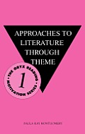 Approaches to Literature Through Theme
