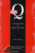 On Q : Causing Quality in Higher Education (92 Edition)