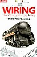 Wiring Handbook for Toy Trains: Traditional Layout Wiring