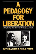 Pedagogy for Liberation : Dialogues on Transforming Education (87 Edition)