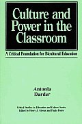 Culture & Power in the Classroom A Critical Foundation for Bicultural Education