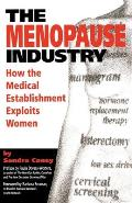 The Menopause Industry: An Illustrated Diary Third Edition