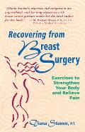 Recovering from Breast Surgery