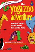 Yoga Zoo Adventure Animal Poses & Games for Little Kids