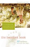 Barefoot Book 50 Great Reasons to Kick Off Your Shoes