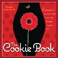 The Cookie Book: Celebrating the Art, Power and Mystery of Woman's Sweetest Spot