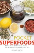Pocket Superfoods