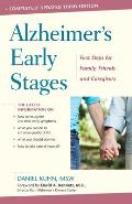 Alzheimers Early Stages First Steps for Family Friends & Caregivers
