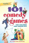 101 Comedy Games for Children and Grown-Ups (Smartfun Activity Books)