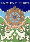 Tibetan History Series #1: Ancient Tibet: Research Materials from the Yeshe de Project